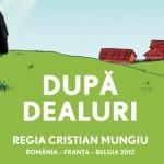 Новые кинорелизы: За холмами / După dealuri