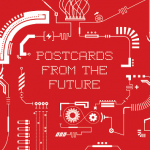 "10 motive de ce să mergi pe 25 mai la TEDxChisinau: ""Postcards from the future"""