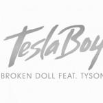 Новое видео: TESLA BOY — Broken Doll (feat. Tyson)