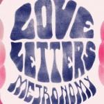 НОВОЕ ВИДЕО: Metronomy — Love Letters
