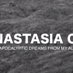 Video: POST-APOCALYPTIC DREAMS FROM MY ALTER-EGO