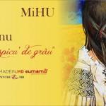 """MiHU — Expoziție de pictură """"Mândră, maci și spicu' de grâu"""""""