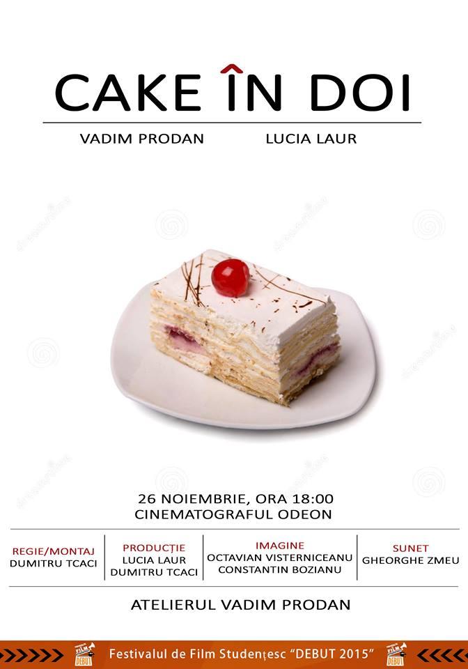 cake in doi de dumitru tcaci