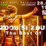 Concert The Best of ZDOB și ZDUB. Chișinău. Primăvara vine-n țară!