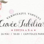 """Vernisajul Vinului """"Cuvée Jubiliară"""", ediția X"""