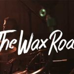 Sesiunea LIVE de la Must Music a trupei The Wax Road