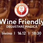 Wine Friendly. Degustare magică la Invino