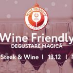 Wine Friendly, Ediția magică la KIKU Steak & Wine