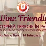 Wine Friendly: Descoperă terroir în pahar