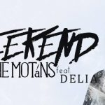 "New Video: The Motans & Delia — ""Weekend"""