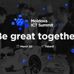 Exemple practice, transfer de cunoștințe și expertiză internațională la Moldova ICT Summit 2017 pentru creșterea sectorului IT din Republica Moldova