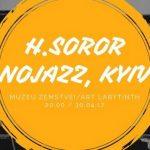 H.Soror (Kyiv, Ucraine) Nojazz
