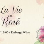Wine Friendly: La vie en Rose