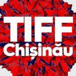 TIFF Chișinău 2017