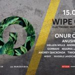 WIPE OUT pres. Onur Özer & Anushka