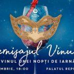 Vernisajul Vinului: Vinul unei nopți de iarnă
