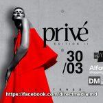 LIVE Events! Privé Fashion Events — Edition II