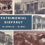 """Expoziție fotografică """"Patrimoniul dispărut"""""""